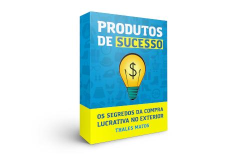 Produtos de sucesso e os segredos da compra lucrativa no exterior